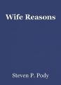 Wife Reasons