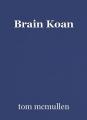 Brain Koan