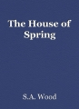 The House of Spring