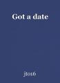 Got a date
