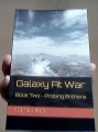 GALAXY AT WAR - Book 2 - Probing Anthera