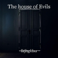 The house of Evils