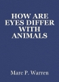 HOW ARE EYES DIFFER WITH ANIMALS WHEN WE SEECOLOR