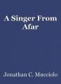 A Singer From Afar