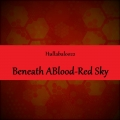 Beneath A Blood-Red Sky