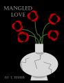 Mangled Love
