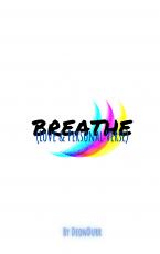Breathe (Love & Personal Verse)