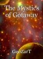 The Mystics of Gotaway