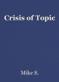 Crisis of Topic