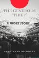 THE GENEROUS THIEF