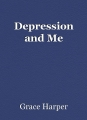 Depression and Me
