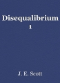 Disequalibrium 1