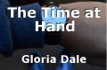 The Time at Hand