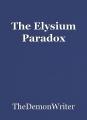 The Elysium Paradox