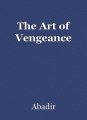 The Art of Vengeance