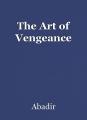 The Art of Vengeance