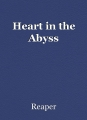 Heart in the Abyss
