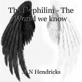 The Nephilim - The World we know