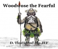 Woodwose the Fearful