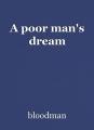 A poor man's dream