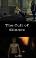 The Cult of Silence