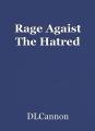Rage Agaist The Hatred