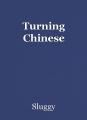 Turning Chinese