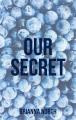 Our Secret