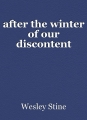 after the winter of our discontent