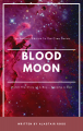 The Seven Gems of Cree- Blood Moon