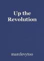 Up the Revolution