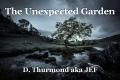 The Unexpected Garden