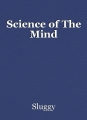 Science of The Mind