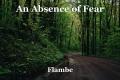 An Absence of Fear