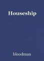 Houseship