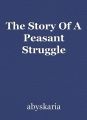 The Story Of A Peasant Struggle