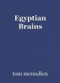 Egyptian Brains