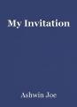 My Invitation