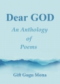 Dear God: An Anthology of Poems