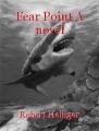 Fear Point A novel