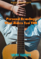 Personal Branding: What Makes You YOU