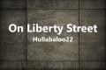 On Liberty Street