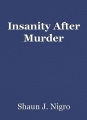 Insanity After Murder