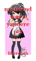 my friend was a yandere pt2
