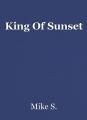 King Of Sunset