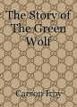 The Story of The Green Wolf