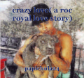 crazy love( a roc royal love story)