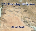 (7) The clay librarian