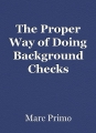 The Proper Way of Doing Background Checks