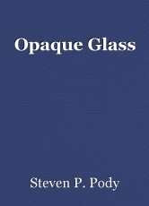 Opaque Glass